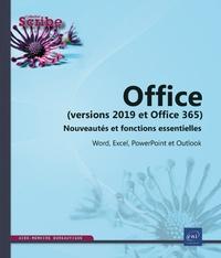 Editions ENI - Office (versions 2019 et Office 365) - Nouveautés et fonctions essentielles - Word, Excel, PowerPoint et Outlook.