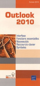 Editions ENI - Outlook 2010 - Interface, Fonctions essentielles, Nouveautés, Raccourcis-clavier, Symboles.
