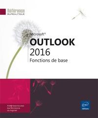 Editions ENI - Outlook 2016 - Fonctions de base.