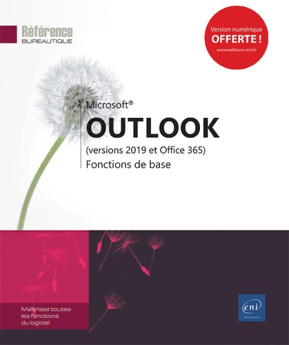 Editions ENI - Outlook (versions 2019 et Office 365) - Fonctions de base.