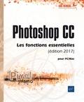 Editions ENI - Photoshop CC - Les fonctions essentielles.