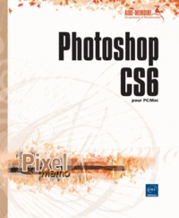 Editions ENI - Photoshop CS6 pour PC/MAC.