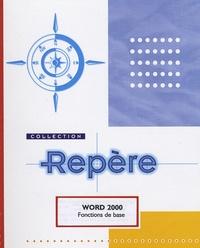 Lemememonde.fr Word 2000 - Fonctions de base. Image