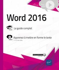 Word 2016- Complément vidéo : Apprenez à mettre en forme le texte -  Editions ENI pdf epub