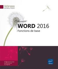 Word 2016- Fonctions de base -  Editions ENI pdf epub