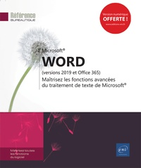 Word (versions 2019 et Office 365)- Maîtrisez les fonctions avancées du traitement de texte de Microsoft -  Editions ENI pdf epub