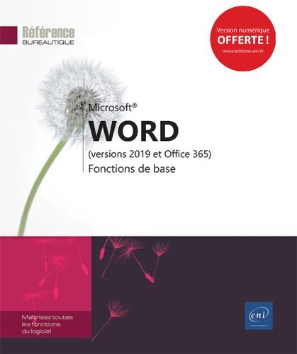 Editions ENI - Word (versions 2019 et Office 365) - Fonctions de base.