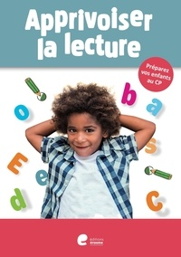 Editions Erasme - Apprivoiser la lecture.