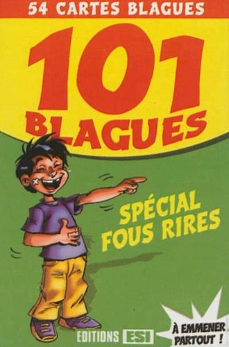 Editions ESI - 101 blagues spécial fous rires - Avec 54 cartes blagues.