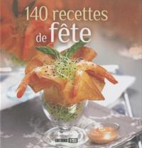 Editions ESI - 140 recettes de fête.