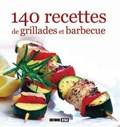 Editions ESI - 140 recettes de grillades et barbecue.