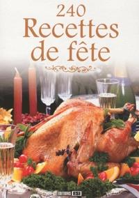 Editions ESI - 240 Recettes de fête.