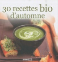 Editions ESI - 30 recettes bio d'automne.