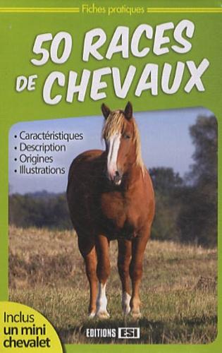 Editions ESI - 50 races de chevaux.