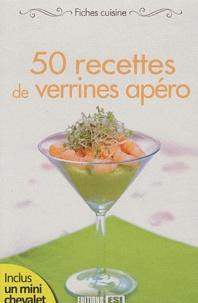 Editions ESI - 50 recettes de verrines apéro.