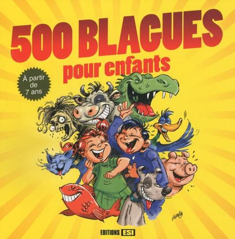 Editions ESI - 500 blagues pour enfants.