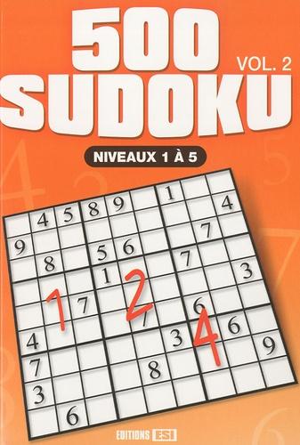 Editions ESI - 500 sudoku niveaux - Volume 2, Niveaux 1 à 5.