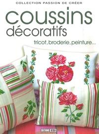 Editions ESI - Coussins décoratifs - Tricot, broderie, peinture....