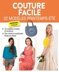 Editions ESI - Couture facile - 22 modèles printemps-été.
