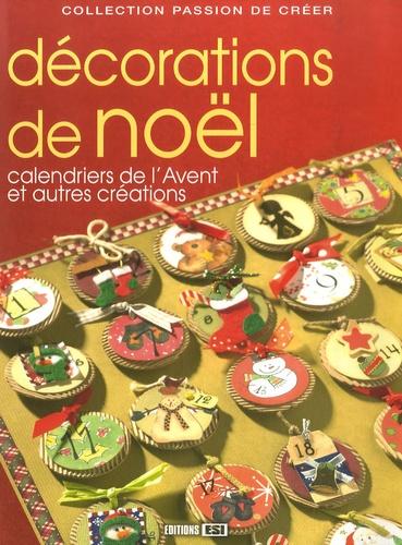 Editions ESI - Décorations de Noël - Calendriers de l'Avent et autres créations.