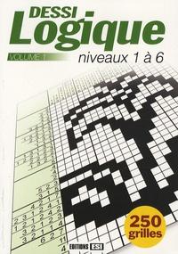 Editions ESI - DessiLogique Niveaux 1 à 6 - Tome 1.