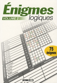 Editions ESI - Enigmes logiques - Tome 2.