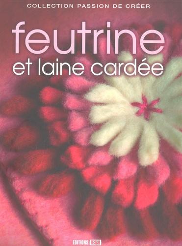 Editions ESI - Feutrine et laine cardée.
