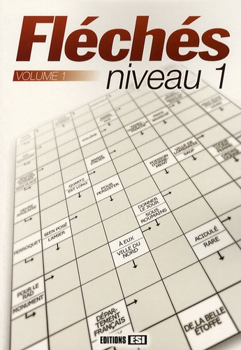 Editions ESI - Fléchés Niveau 1 - Tome 1.