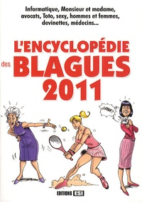 Editions ESI - L'encyclopédie des blagues 2011.