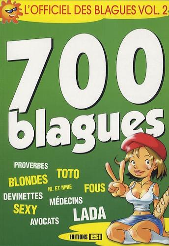 Editions ESI - L'officiel des blagues - Volume 2, 700 blagues.