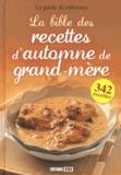 Editions ESI - La bible des recettes d'automne de grand-mère.