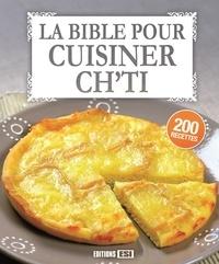 Editions ESI - La bible pour cuisiner ch'ti.