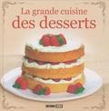 Editions ESI - La grande cuisine des desserts.