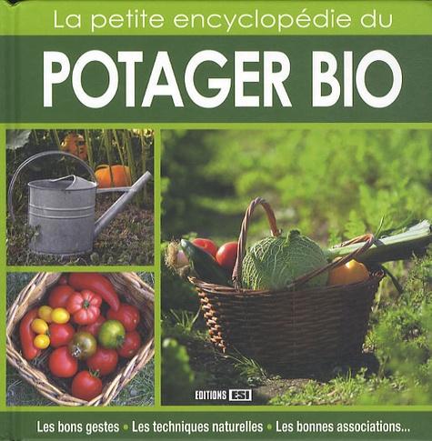Editions ESI - La petite encyclopédie du potager bio.