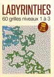 Editions ESI - Labyrinthes - 60 grilles niveaux 1 à 3.