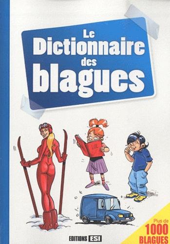 Editions ESI - Le Dictionnaire des blagues.