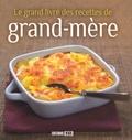 Editions ESI - Le grand livre des recettes de grand-mère.