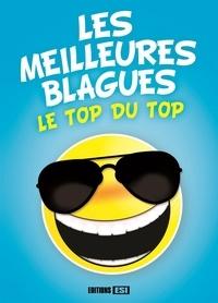 Editions ESI - Les meilleures blagues - Le top du top.