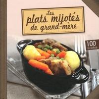 Editions ESI - Les plats mijotés de grand-mère.