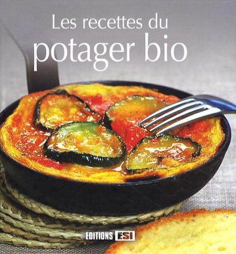 Editions ESI - Les recettes du potager bio.