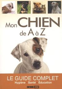 Editions ESI - Mon chien de A à Z.