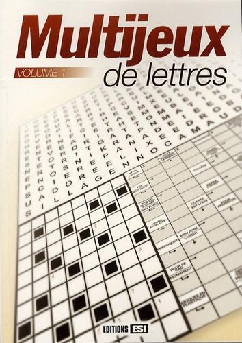 Editions ESI - Multijeux de lettres - Tome 1.