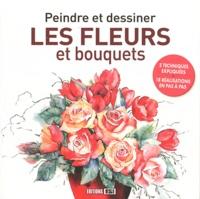 Editions ESI - Peindre et dessiner les fleurs et bouquets.