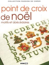 Editions ESI - Point de croix de Noël - Motifs et abécédaires.