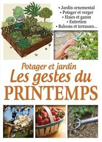 Editions ESI - Potager et jardin - Les gestes du printemps.