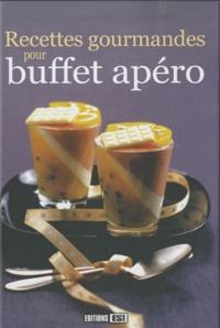 Editions ESI - Recettes gourmandes pour buffet apéro.