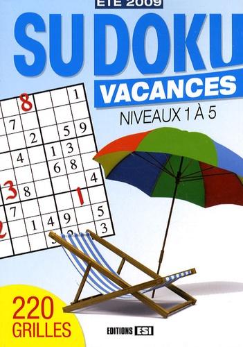 Editions ESI - Sudoku vacances - Niveaux 1 à 5.