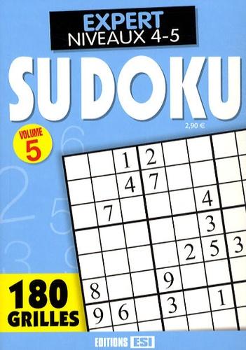 Editions ESI - Sudoku - Tome 5, Expert Niveaux 4-5.