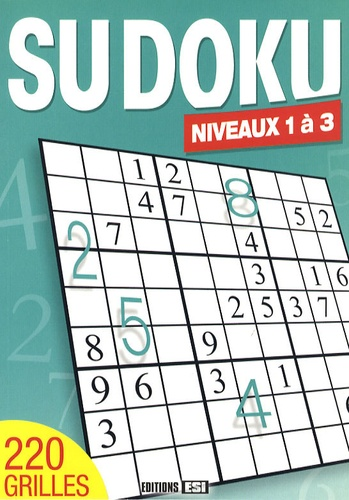 Editions ESI - Sudoku - Niveaux 1 à 3.