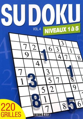 Editions ESI - Sudoku - Volume 4, Niveaux 1 à 5.